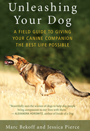 Unleashing your dog - Marc Bekoff & Jessica Pierce